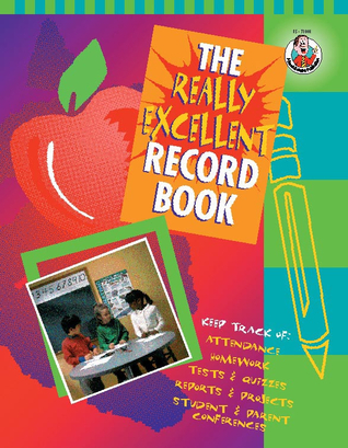 The Really Excellent Record Book, Grades K - 6  by  Frank Schaffer Publications