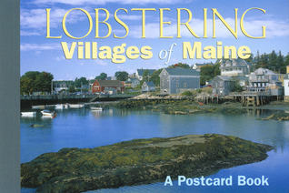 Lobstering Villages of Maine: A Postcard Book Globe Pequot Press