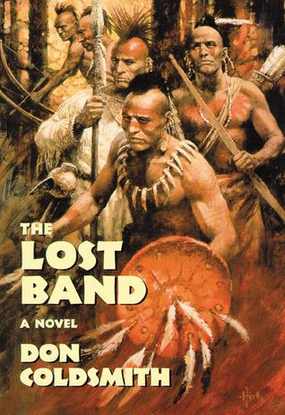 The Lost Band: A Novel (Spanish Bit Saga, #26)  by  Don Coldsmith