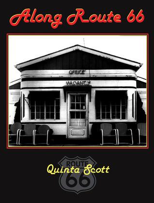 Along Route 66  by  Quinta Scott