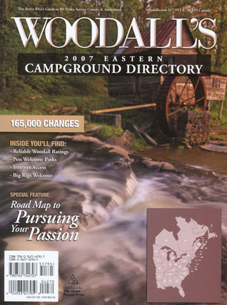 Woodalls Eastern America Campground Directory, 2007 Woodalls Publications Corp.