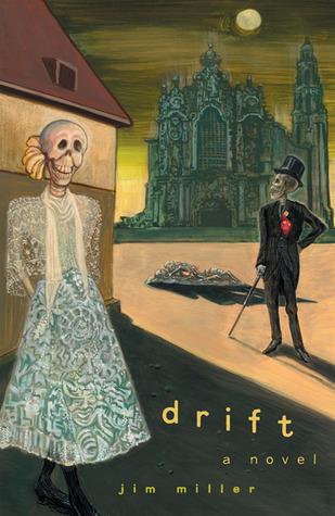 Drift: A Novel  by  Jim   Miller
