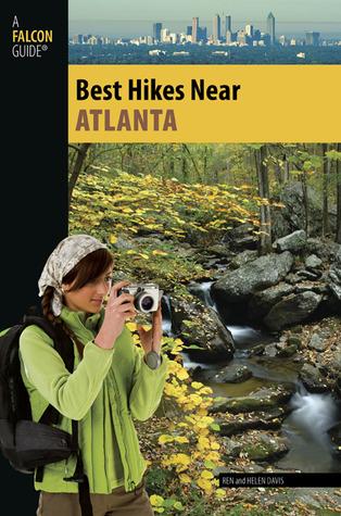 Best Hikes Near Atlanta  by  Ren Davis