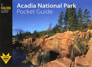 Acadia National Park Pocket Guide Randi Minetor