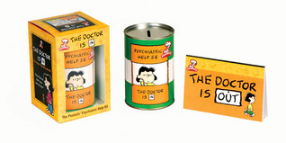 The Doctor is In: The Peanuts Psychiatric Help Kit  by  Running Press
