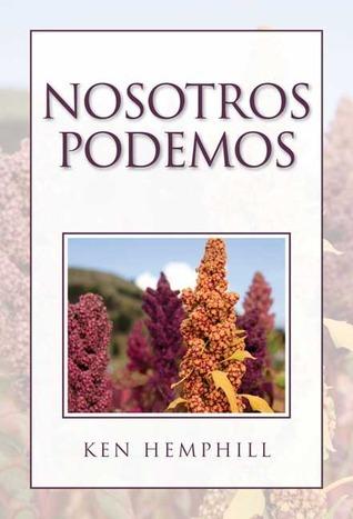 Nosotros Podemos  by  Kenneth S. Hemphill