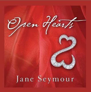 Open Hearts: If Your Heart Is Open, Love Will Always Find Its Way In Jane Seymour