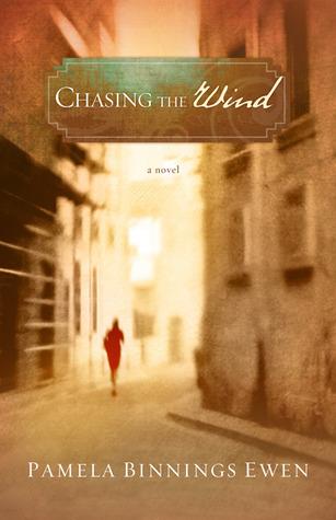 Chasing the Wind  by  Pamela Binnings Ewen