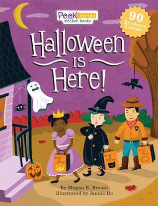 Peek Inside: Halloween Is Here!  by  Megan E. Bryant