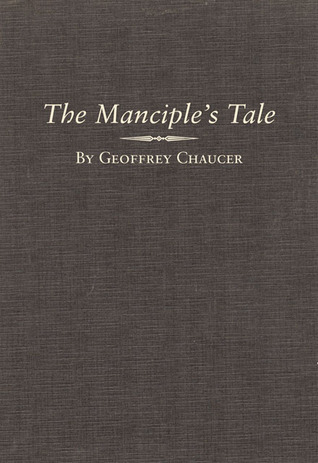 The Manciples Tale  by  Geoffrey Chaucer