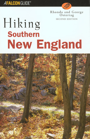 Hiking Southern New England, 2nd Rhonda Ostertag
