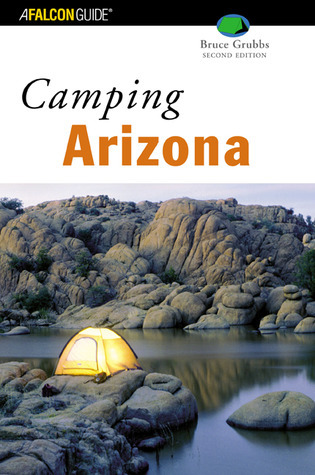 Camping Arizona, 2nd  by  Bruce Grubbs