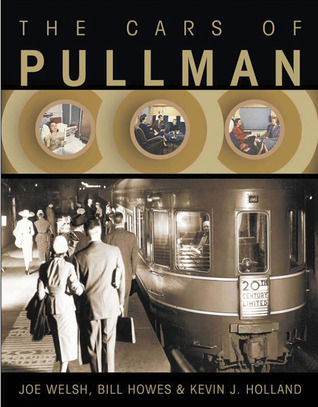 Travel By Pullman  by  Joe Welsh