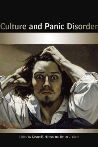 Culture and Panic Disorder  by  Devon Hinton