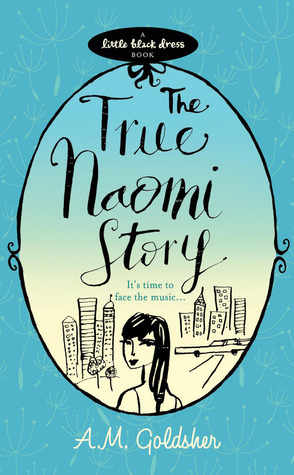 The True Naomi Story A.M. Goldsher