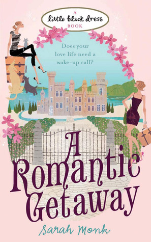A Romantic Getaway  by  Sarah Monk