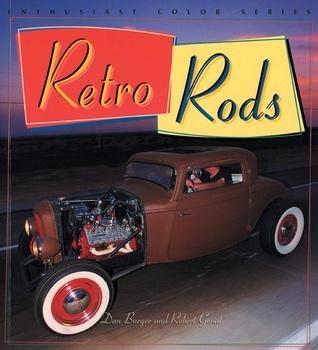 Retro Rods  by  Dan Burger