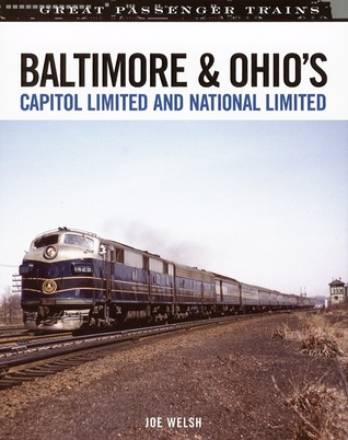 Baltimore & Ohios Capitol Limited and National Limited  by  Joe Welsh