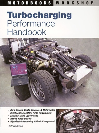 Turbocharging Performance Handbook  by  Jeff Hartman