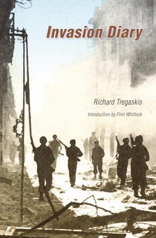 Invasion Diary Richard Tregaskis