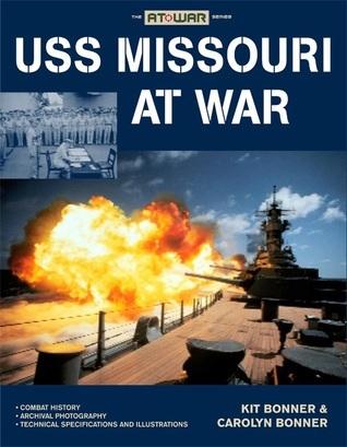 USS Missouri at War Kit Bonner