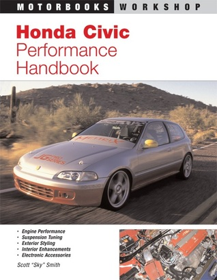 Honda Civic Performance Handbook Scott Smith