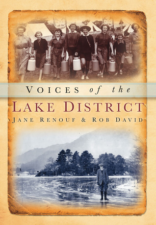 Voices of the Lake District  by  Rob David