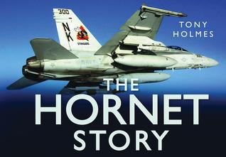 The Hornet Story Tony Holmes