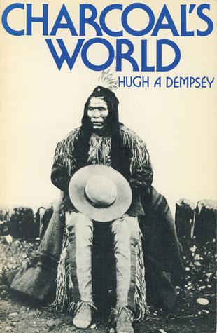Charcoals World  by  Hugh A. Dempsey