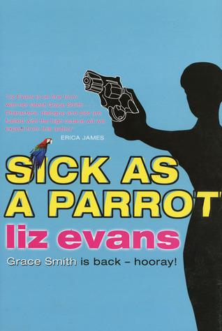 Sick as a Parrot Liz Evans