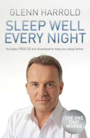 Sleep Well Every Night  by  Glenn Harrold