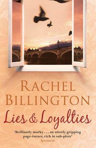 Lies & Loyalties Rachel Billington