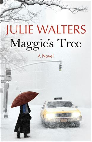 Maggies Tree  by  Julie Walters