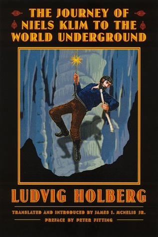 The Journey of Niels Klim to the World Underground  by  Ludvig Holberg
