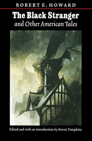 The Black Stranger and Other American Tales Robert E. Howard