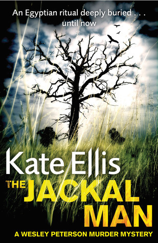 The Jackal Man: A Wesley Peterson Murder Mystery  by  Kate Ellis