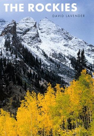 The Rockies  by  David Lavender