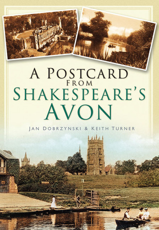 A Postcard from Shakespeares Avon  by  Keith Turner
