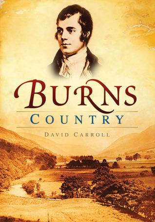 Burns Country  by  David Carroll