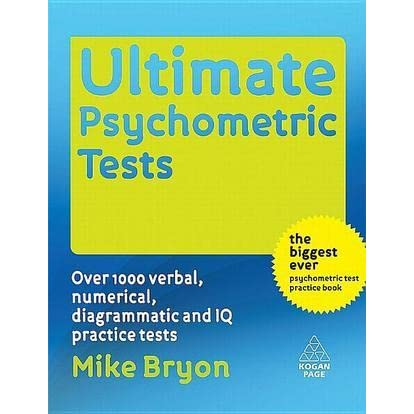 Ultimate    Psychometric       Tests        Over       1000    Verbal  Numerical  Diagrammatic and IQ Practice    Tests    by