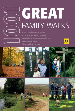 1001 Great Family Walks A.A. Publishing