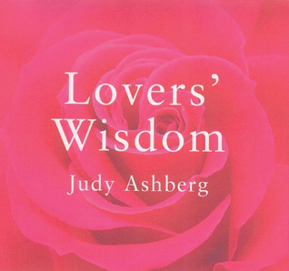 Lovers Wisdom Judy Ashberg