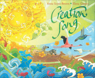 Creation Song  by  Anna Scott-Brown