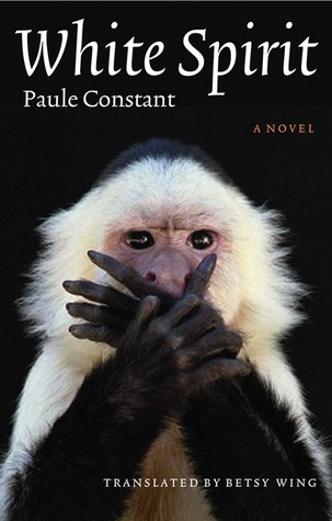 White Spirit  by  Paule Constant
