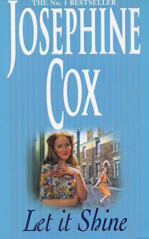 Let It Shine Josephine Cox