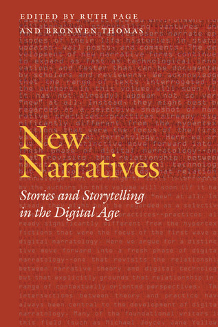 New Narratives: Stories and Storytelling in the Digital Age  by  Ruth Page
