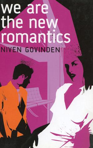 We Are the New Romantics Niven Govinden