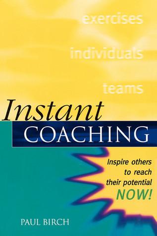 Instant Coaching Paul Birch