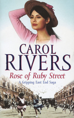 Rose of Ruby Street Carol Rivers