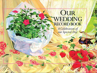 Our Wedding Record Book: A Celebration of Our Special Day Lion Hudson UK